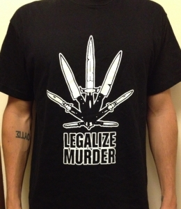 CAMISETA LEGALIZE MURDER